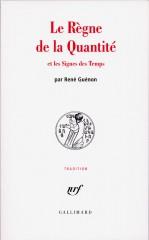Guénon, le Règne de la Quantité.jpg